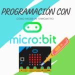 Cómo hacer un termómetro con micro:bit