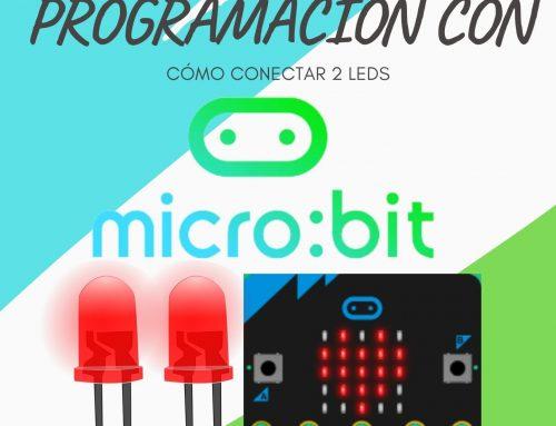 Cómo Conectar dos LEDS a MICRO:BIT