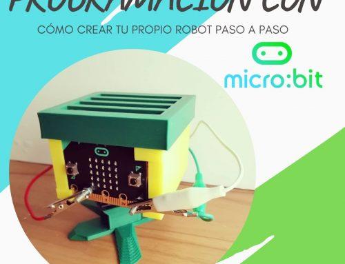 Cómo crear tu propio robot MICRO:BIT paso a paso