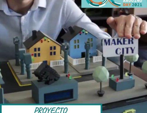 PROYECTO ARDUINO -MAKER CITY- | ARDUINO DAY 2021